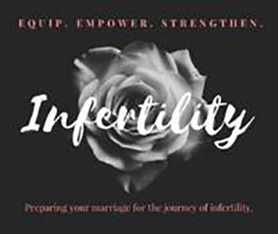 Preparing your marriage for the journey of infertility