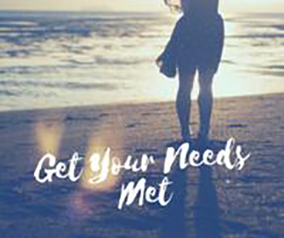 Get Your Needs Met